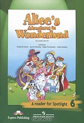 Alice's Adventures in Wonderland. Книга для чтения. 6 класс